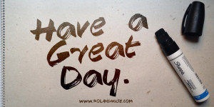have_a_great_day